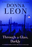 Through a Glass, Darkly (Commissario Brunetti, #15)