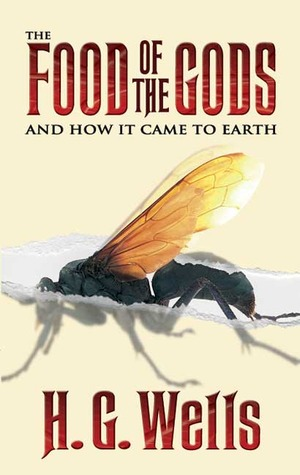 The Food Of The Gods By H G Wells