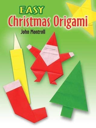 John Montroll Christmas Origami