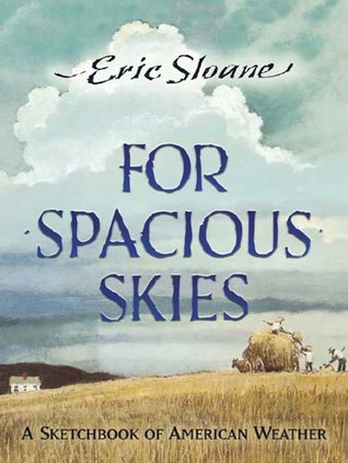 For Spacious Skies: A Sketchbook of American Weather