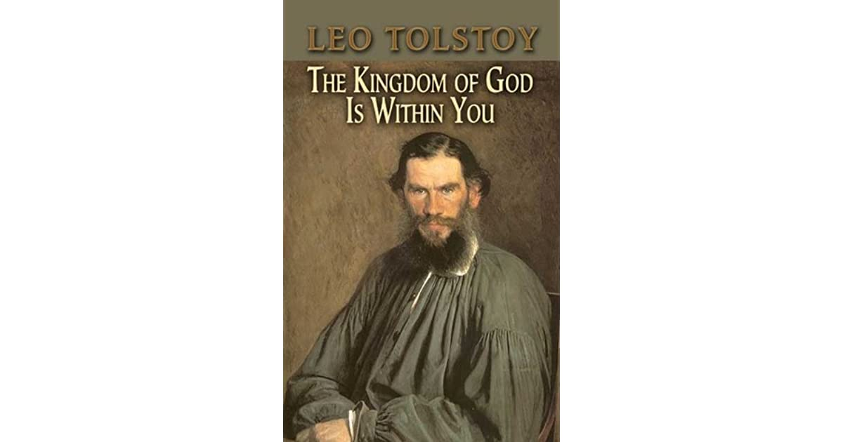 The Kingdom of God Is Within You by Leo Tolstoy