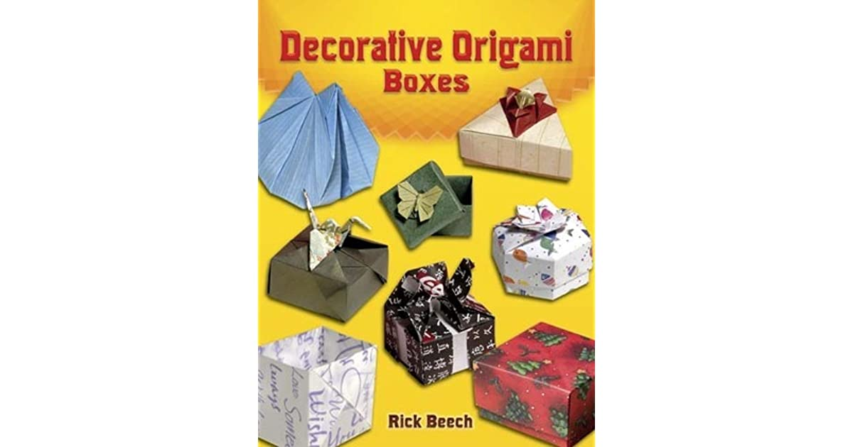 Decorative Origami Boxes By Rick Beech