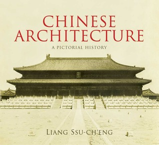 Chinese Architecture: A Pictorial History