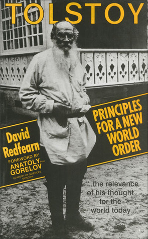 Tolstoy Principles New World Order by David Scott Redfearn