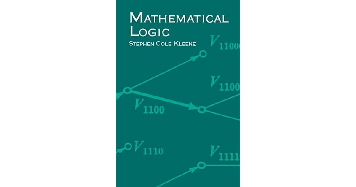 mathematical logic Although mathematical logic can be a formidably abstruse topic, even for mathematicians, this concise book presents the subject in a lively and approachable fashion it deals with the very important ideas in modern mathematical logic without the detailed mathematical work required of those with a professional interest in logic.