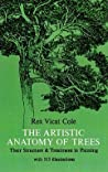 The Artistic Anatomy of Trees, Their Structure and Treatment in Painting