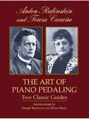 The Art of Piano Pedaling Two Classic Guides