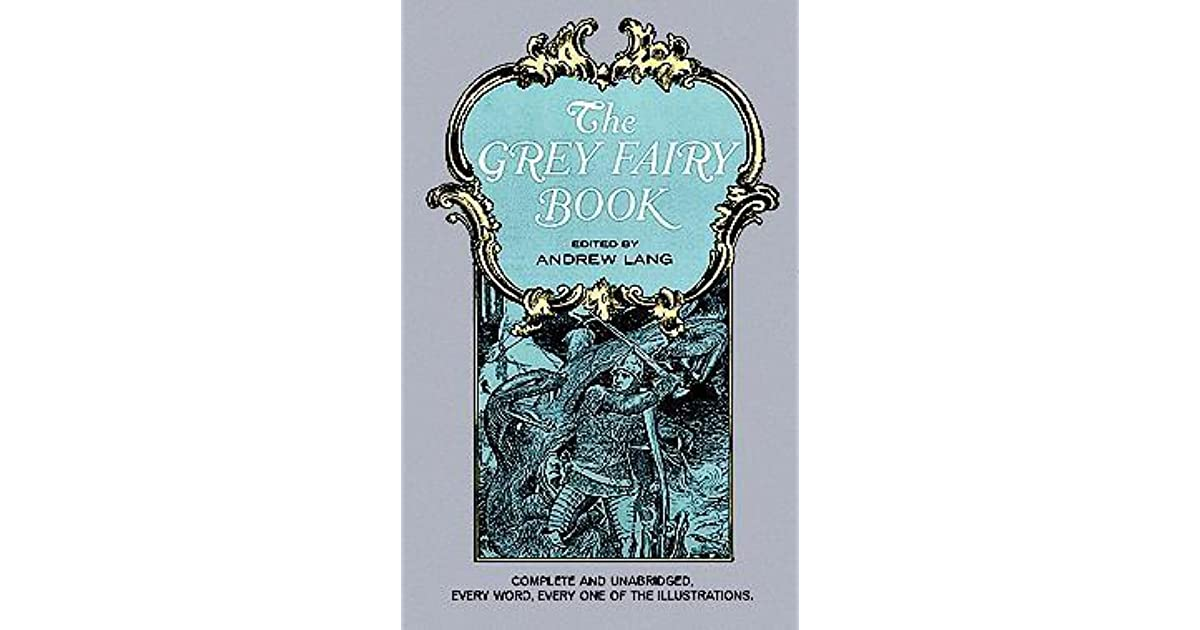 The grey fairy book by andrew lang fandeluxe Ebook collections