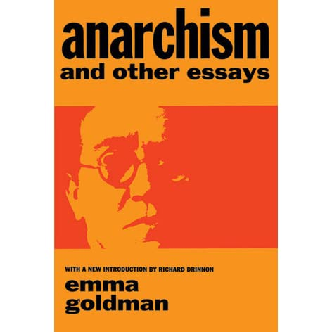 Emma goldman anarchy and other essays