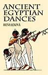 Ancient Egyptian Dances by Irena Lexova