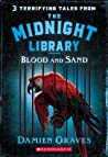 Blood and Sand (Midnight Library, #2)