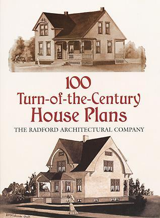 100 Turn-of-the-Century House Plans by Radford Architectural Co. on remington homes, dayton homes, lebanon homes, west point homes, mississippi river homes, las cruces homes, mckinney homes, tennessee homes, cleveland homes, indianapolis homes, indiana homes, madison homes, little rock homes, atlantic city homes, newport homes, pittsburgh homes, lawrenceville homes, baltimore homes, winter park homes, long island homes,