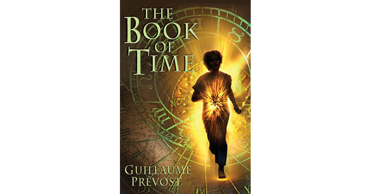 The Book of Time (Book of Time, #1) by Guillaume Prévost