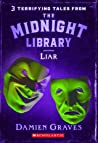 Liar (The Midnight Library, #5)