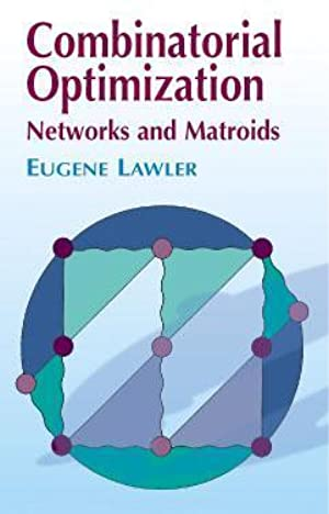 <Reading> ➼ Combinatorial Optimization: Networks and Matroids Author Eugene Lawler – Vejega.info