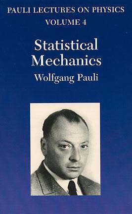Pauli Lectures on Physics: Volume 4, Statistical Mechanics