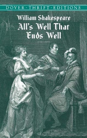 Alls Well That Ends Well By William Shakespeare