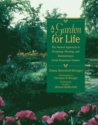 A Garden for Life by Diana Beresford-Kroeger