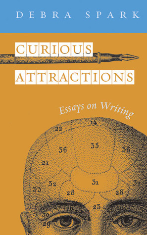 Curious-Attractions-Essays-on-Fiction-Writing