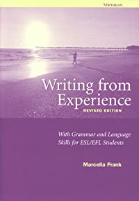 Writing from Experience: With Grammar and Language Skills for ESL/EFL Students