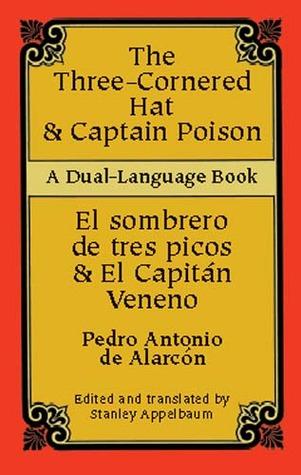 Three-Cornered Hat & Captain Poison / El sombrero de tres picos & El Capitán Veneno