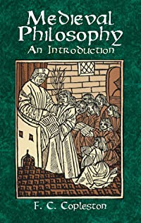 Medieval Philosophy: An Introduction (Books on Western Philosophy)