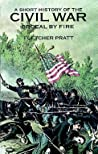 A Short History of the Civil War: Ordeal by Fire