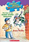 The Case of the Double Trouble Detectives (Jigsaw Jones, #26)