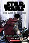 Death on Naboo (Star Wars: The Last of the Jedi, #4)