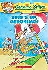 Surf's Up, Geronimo! (Geronimo Stilton, #20)