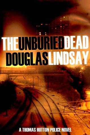 The Unburied Dead (Thomas Hutton, #1)
