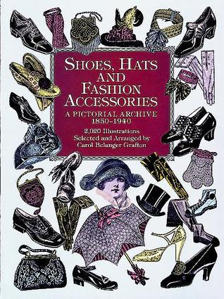 Shoes hats and fashion accessories