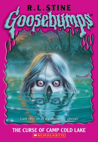 The Curse of Camp Cold Lake (Goosebumps, #56)