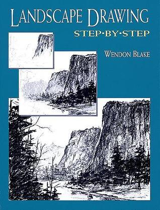 Wendon Blake - Landscape Drawing Step by Step
