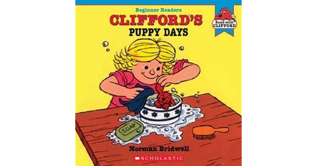 Clifford\'s Puppy Days by Norman Bridwell