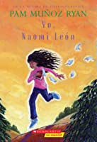 Yo, Naomi León (Becoming Naomi Leon)