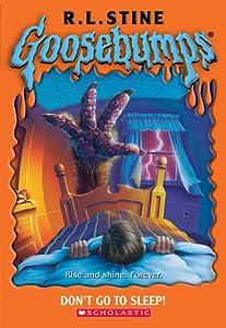 Don't Go to Sleep! (Goosebumps, #54)