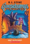 Don't Go To Sleep! by R.L. Stine