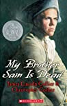 My Brother Sam Is Dead by James Lincoln Collier