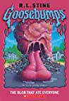 The Blob That Ate Everyone (Goosebumps, #55)