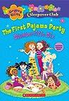 The First Pajama Party: Slumberrific Six (Groovy Girls Sleepover Club, #1)
