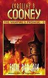 Fatal Bargain (Vampire's Promise, #3)