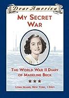 My Secret War (Dear America)