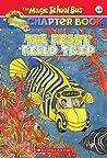 Fishy Field Trip (The Magic School Bus Chapter Book, #18)