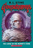 The Curse of the Mummy's Tomb (Goosebumps, #5)