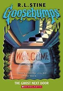 The Ghost Next Door  (Goosebumps, #10)