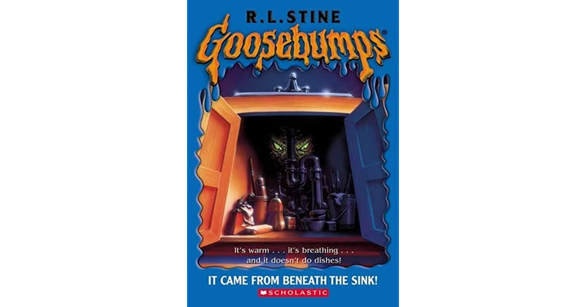 It Came From Beneath The Sink Goosebumps 30 By R L Stine