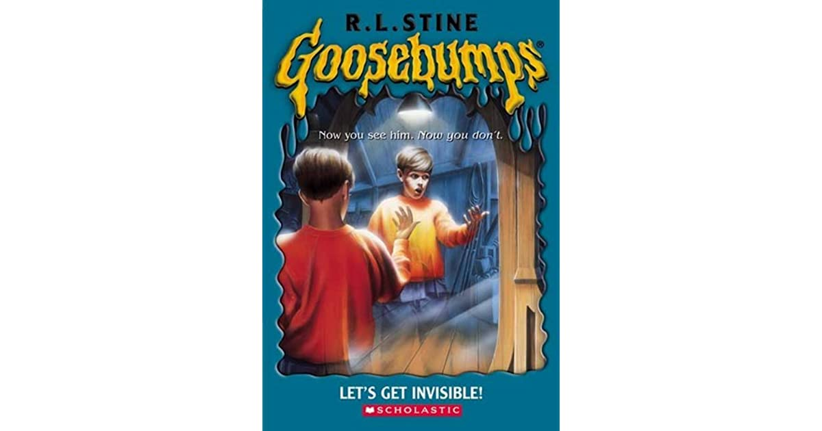 Lets Get Invisible! (Goosebumps, Book 6)