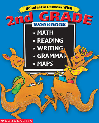 Scholastic Success with 2nd Grade Workbook by Terry Cooper