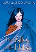 The Valley of the Wolves (Crónicas de la Torre, #1)